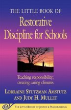 Little Book of Restorative Discipline for Schools