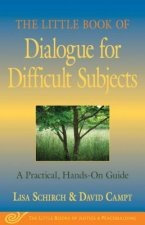 Little Book of Dialogue for Difficult Subjects