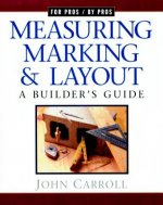 Measuring, Marking, and Layout