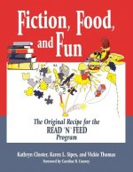 Fiction, Food and Fun