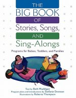 Big Book of Stories, Songs, and Sing-Alongs