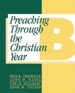 Preaching through the Christian Year