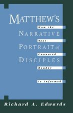 Matthew's Narrative Portrait of the Disciples