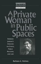 Private Woman in Public Spaces