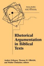 Rhetorical Argumentation in Biblical Texts