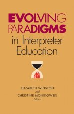 Evolving Paradigms in Interpreter Education