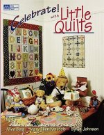 Celebrate with Little Quilts