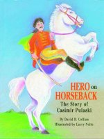 Hero on Horseback