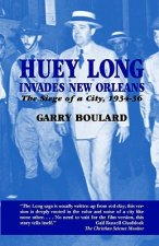 Huey Long Invades New Orleans