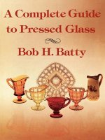 Complete Guide to Pressed Glass