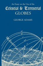 Essay on the Use of Celestial & Terrestrial Globes