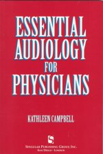 Essential Audiology for Physicians