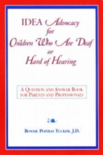 IDEA Advocacy for Children Who are Deaf or Hard-of-hearing