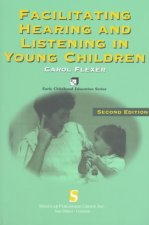 Facilitating Hearing and Listening in Young Children