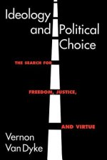 Ideology and Political Choice