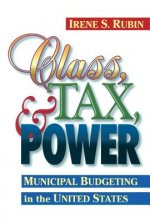 Class, Tax, and Power