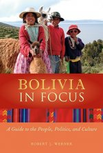 Bolivia in Focus