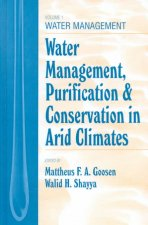 Water Management, Purificaton, and Conservation in Arid Climates