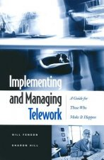 Implementing and Managing Telework