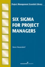 Six Sigma for Project Managers