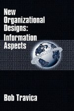 Information Aspects of New Organizational Designs