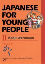 Japanese for Young People II Kanji Workbook
