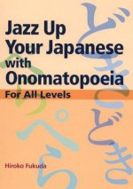 Jazz Up Your Japanese with Onomatopoeia