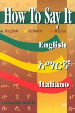 How to Say it in English, Amharic, Italian