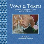 Vows and Toasts