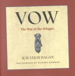 Vow: The Way of the Milagro