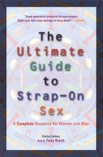 Ultimate Guide to Strap-on Sex
