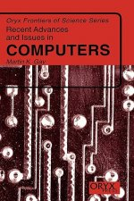 Recent Advances and Issues in Computers