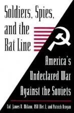 Soldiers, Spies and the Rat Line