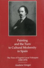 Painting and the Turn to Cultural Modernity in Spain