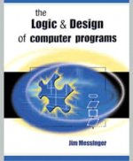 Logic and Design of Computer Programs