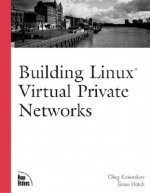 Building Linux Virtual Private Networks