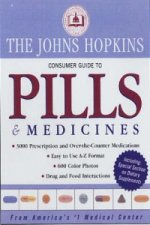 John Hopkins Complete Home Guide to Pills and Medicines