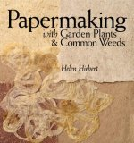 Papermaking with Garden Plants