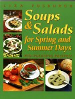 Soups and Salads for Spring and Summer Days