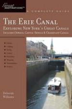 Erie Canal: Exploring New York's Greatest Canals