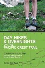 Day Hikes and Overnights on the Pacific Crest Trail