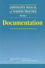 Lippincott Manual of Nursing Practice Series: Documentation