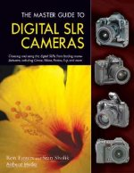 Master Guide to Digital SLR Cameras