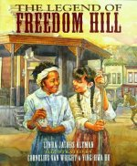 Legend of Freedom Hill