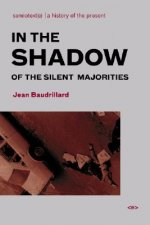 In the Shadow of the Silent Majorities