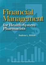 Financial Management Basics for Health-system Pharmacists