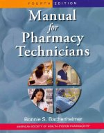 Manual for Pharmacy Technicians and Certification Review Package