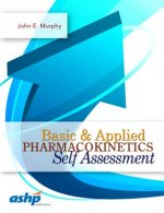 Basic & Applied Pharmacokinetics Self Assessment