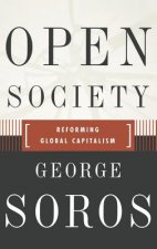 Open Society Reforming Global Capitalism Reconsidered