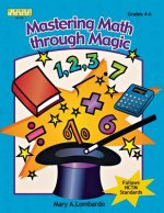 Mastering Math Through Magic, Grades 4-6